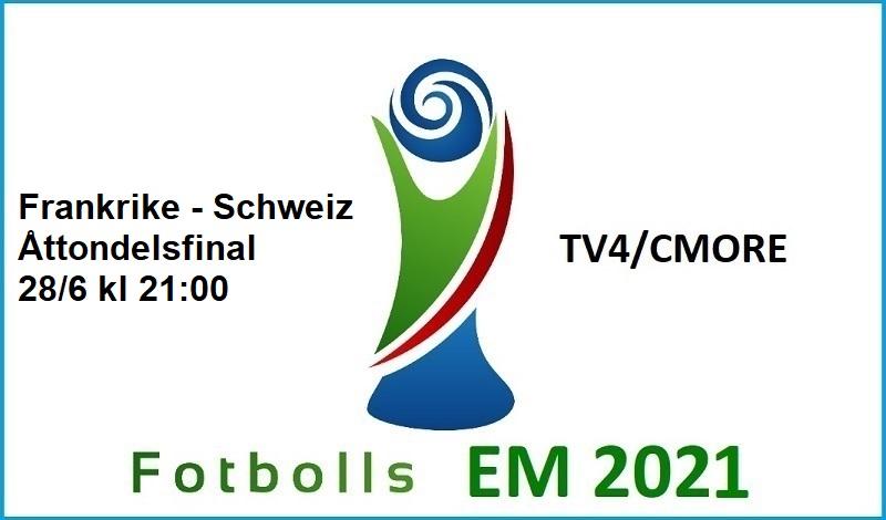 Frankrike - Schweiz i Fotbolls EM 2021
