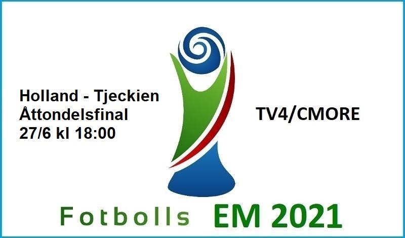 Holland - Tjeckien i Fotbolls EM 2021