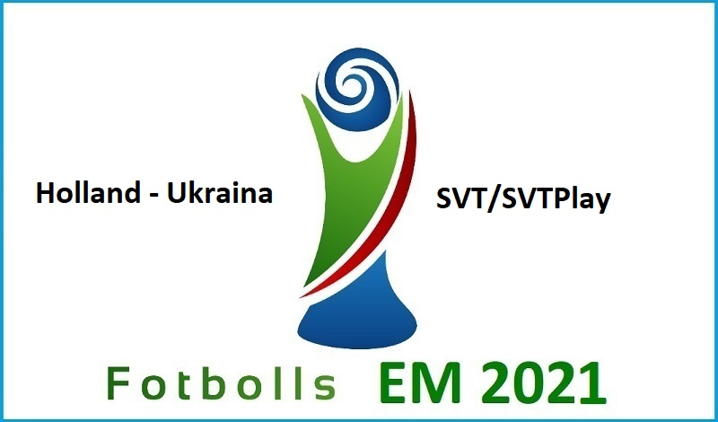 Holland - Ukraina i Fotbolls EM 2021