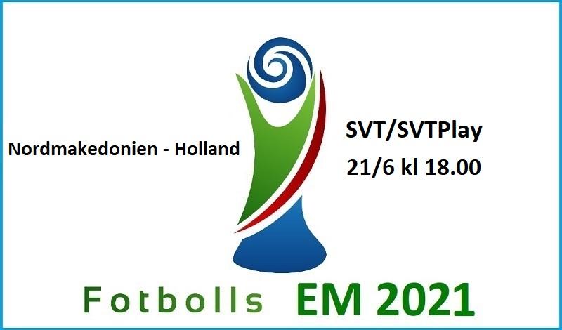 Nordmakedonien - Holland i Fotbolls EM 2021