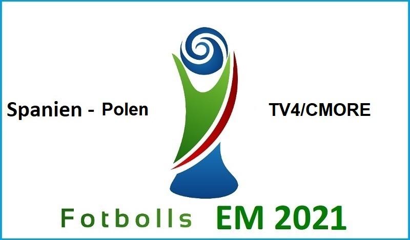 Spanien - Polen i Fotbolls EM 2021