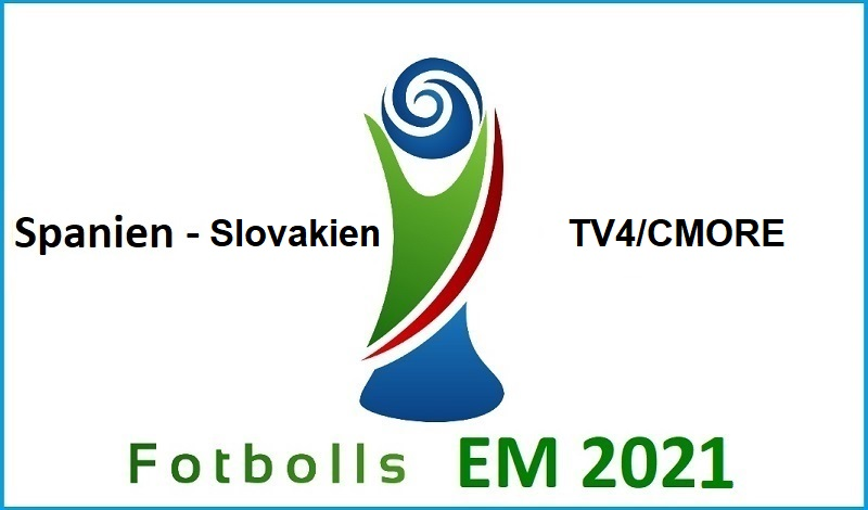 Spanien - Slovakien i Fotbolls EM 2021