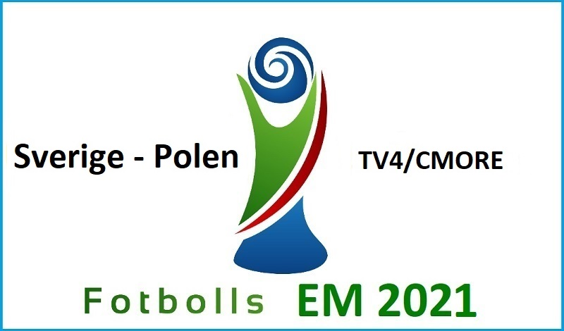 Sverige Polen i Fotbolls EM 2021