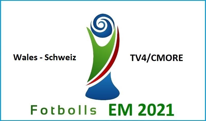 Wales - Schweiz i Fotbolls EM 2021